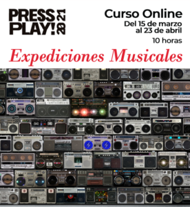 PRESS PLAY - Expediciones musicales